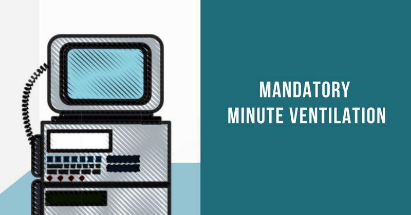 Mandatory Minute Ventilation